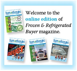 FR Buyer online magazine <em>Frozen & Refrigerated Buyer</em> magazine