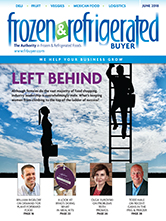 June 2018 Frozen & Refrigerated Buyer Magazine